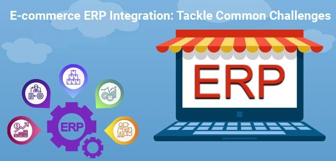 E-commerce ERP Integration: Tackle Common Challenges