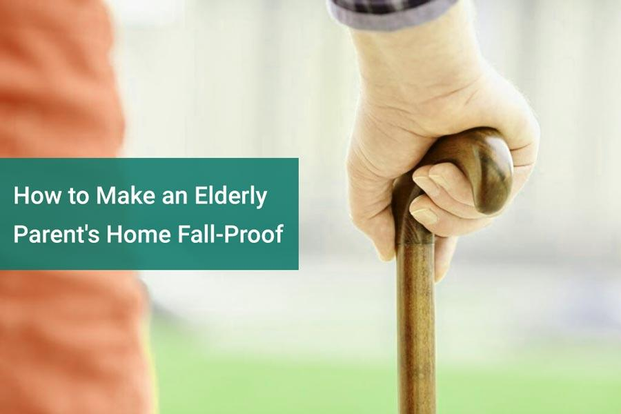 How to Make an Elderly Parent's Home Fall-Proof