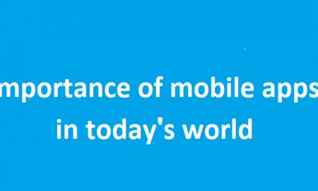 Importance of mobile apps in today's world