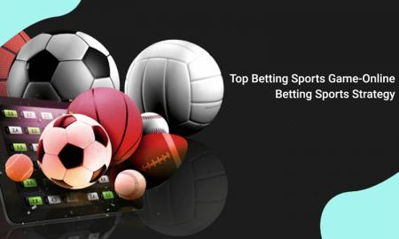 Top Betting Sports Game-Online Betting Sports Strategy