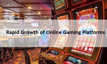 Rapid Growth of Online Gaming Platforms