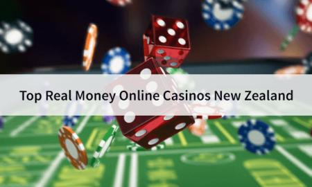 Top Real Money Online Casinos New Zealand