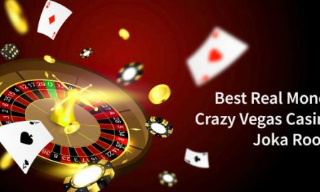 Best Real Money Crazy Vegas Casino